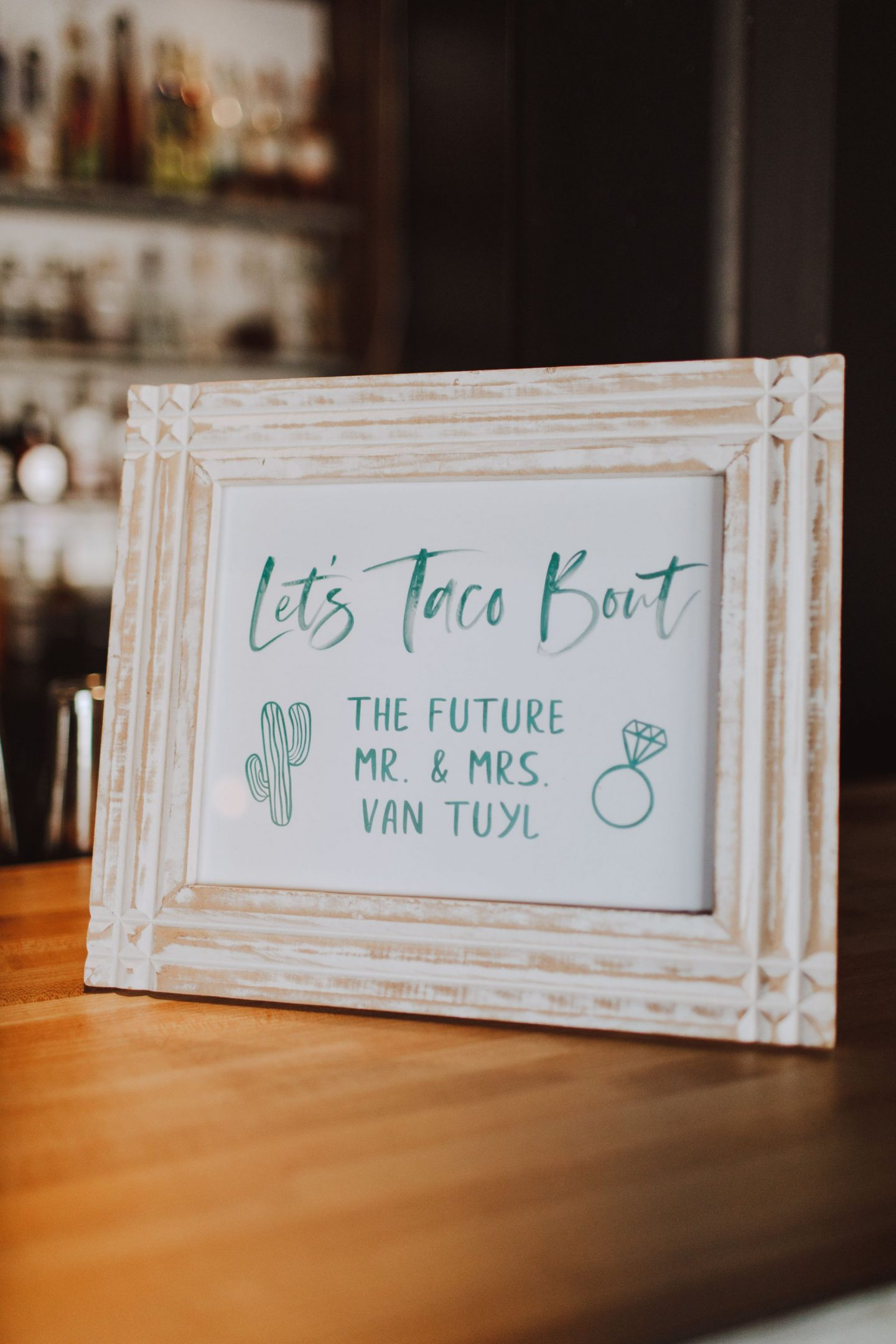 Wedding Series: Let's Taco Bout The Future Mr. & Mrs. Van Tuyl